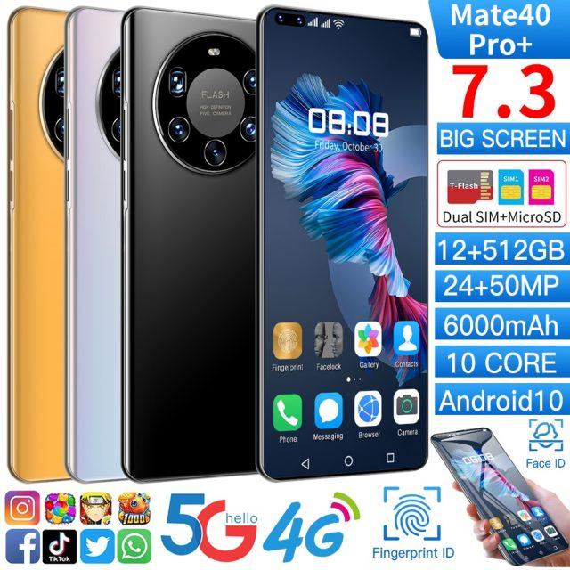 7.3inch Mate40 Pro+ Deca Core Smartphone 4 Camera 8GB RAM 256GB ROM Dual SIM